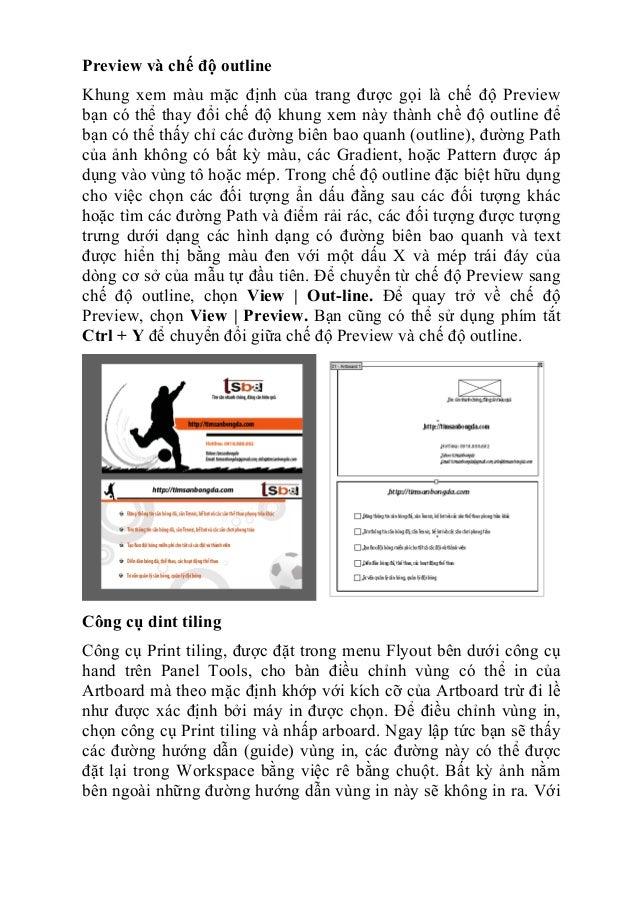 Preview và chế độ outline Khung xem màu mặc định của trang được gọi là chế độ Preview bạn có thể thay đổi chế độ khung xem...
