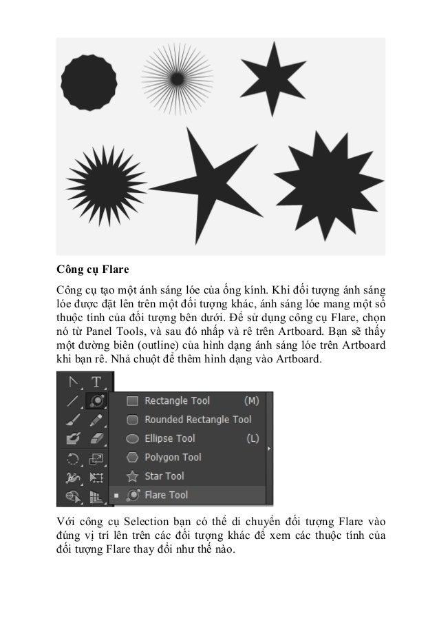 Công cụ Flare Công cụ tạo một ánh sáng lóe của ống kính. Khi đối tượng ánh sáng lóe được đặt lên trên một đối tượng khác, ...