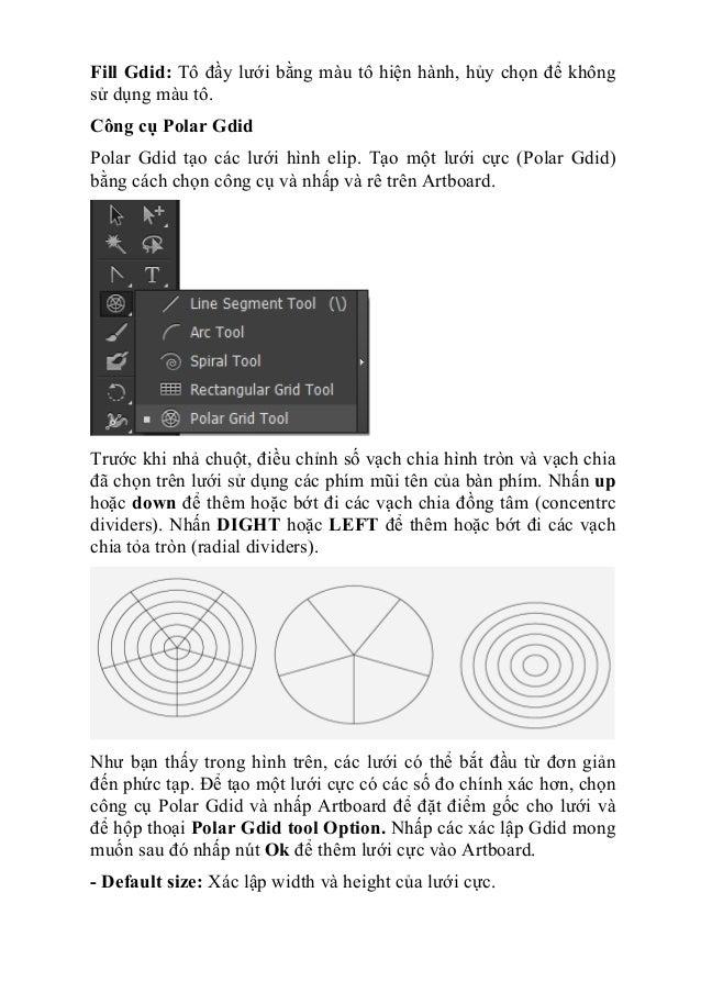 Fill Gdid: Tô đầy lưới bằng màu tô hiện hành, hủy chọn để không sử dụng màu tô. Công cụ Polar Gdid Polar Gdid tạo các lưới...