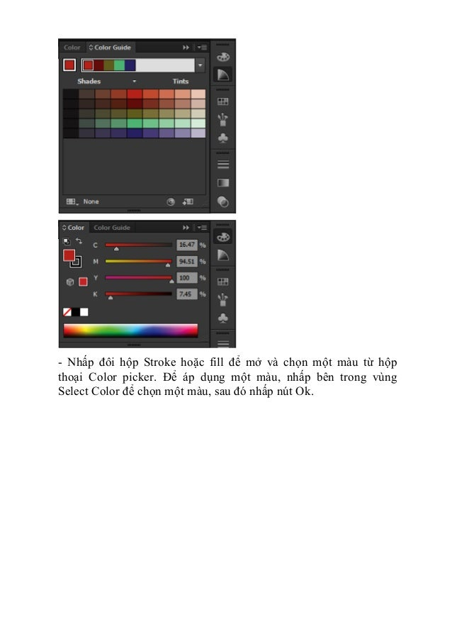 - Nhấp đôi hộp Stroke hoặc fill để mở và chọn một màu từ hộp thoại Color picker. Để áp dụng một màu, nhấp bên trong vùng S...