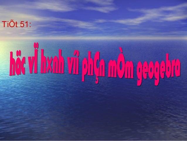 TiÕt 51: