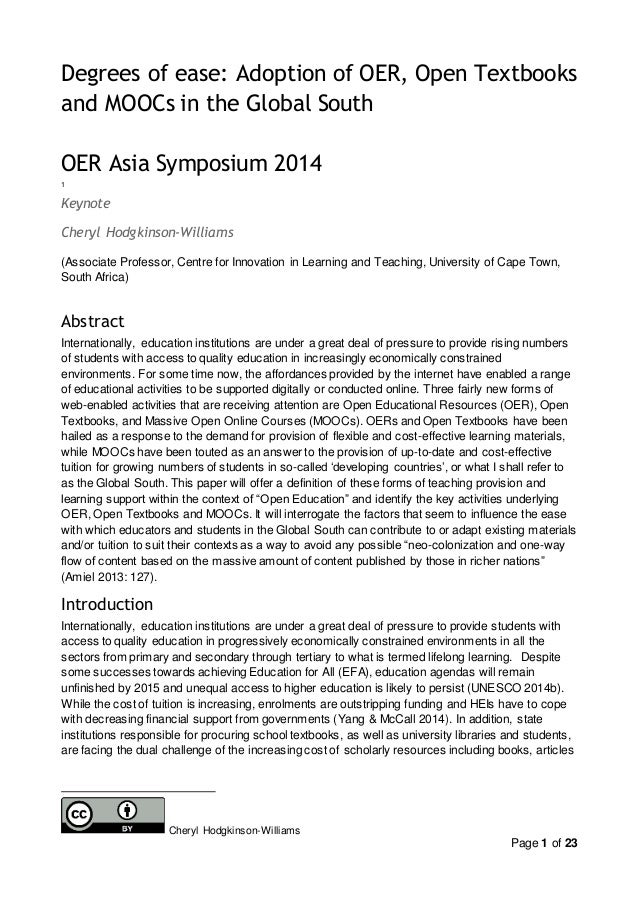 Page 1 of 23 Degrees of ease: Adoption of OER, Open Textbooks and MOOCs in the Global South OER Asia Symposium 2014 1 Keyn...