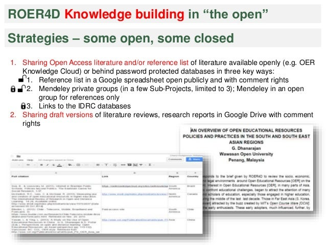 """ROER4D Knowledge building in """"the open""""  Strategies – some open, some closed  1. Sharing Open Access literature and/or ref..."""