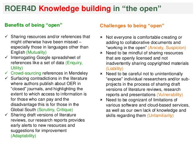 """ROER4D Knowledge building in """"the open""""  Benefits of being """"open""""   Sharing resources and/or references that  might other..."""