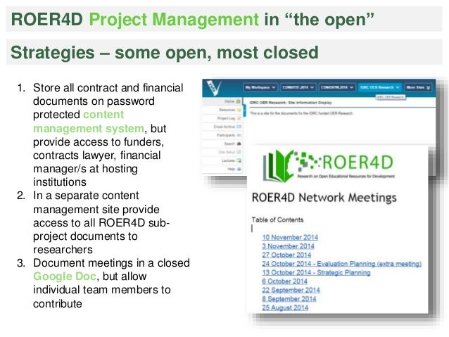 """ROER4D Project Management in """"the open""""  Strategies – some open, most closed  1. Store all contract and financial  documen..."""