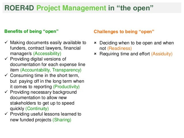 """ROER4D Project Management in """"the open""""  Benefits of being """"open""""   Making documents easily available to  funders, contra..."""