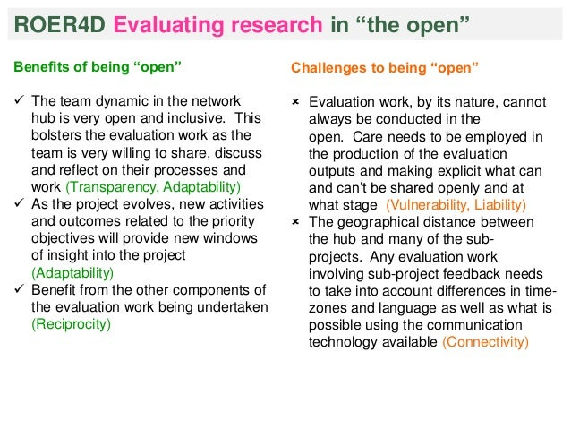 """ROER4D Evaluating research in """"the open""""  Benefits of being """"open""""   The team dynamic in the network  hub is very open an..."""