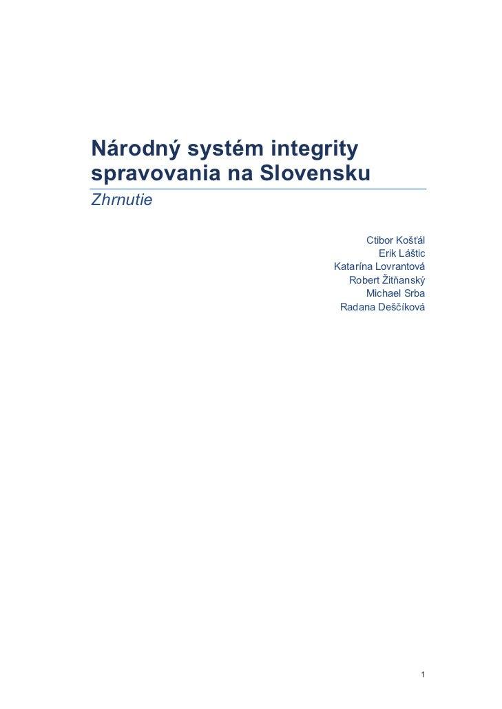 Národný systém integrityspravovania na SlovenskuZhrnutie                           Ctibor Koš ál                          ...