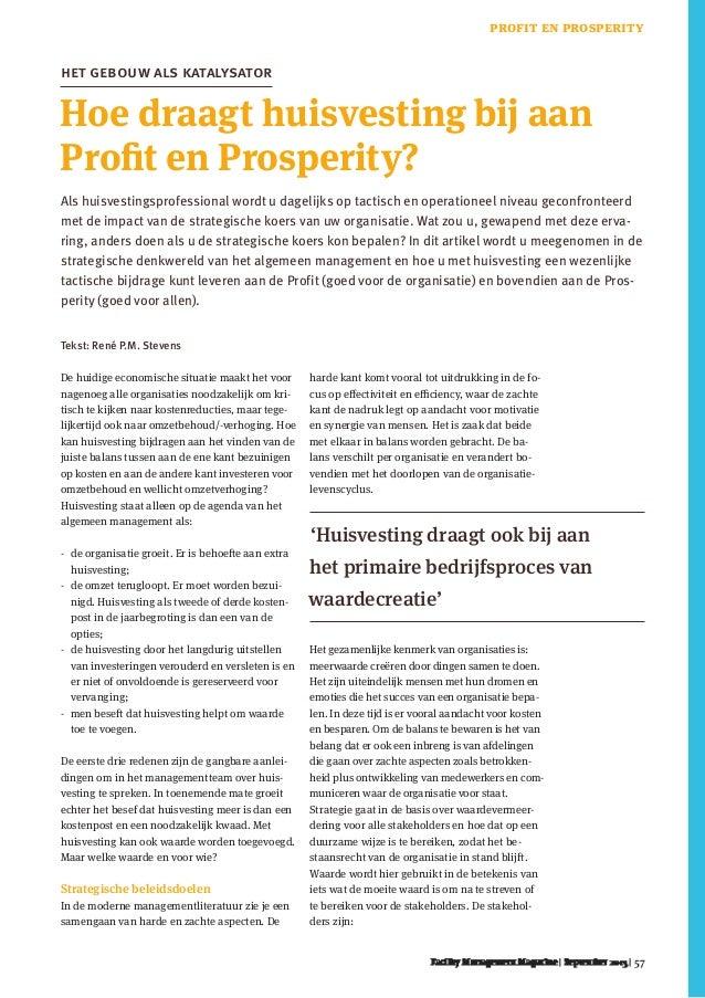 57 Hoe draagt huisvesting bij aan Profit en Prosperity? het gebouw als katalysator De huidige economische situatie maakt h...