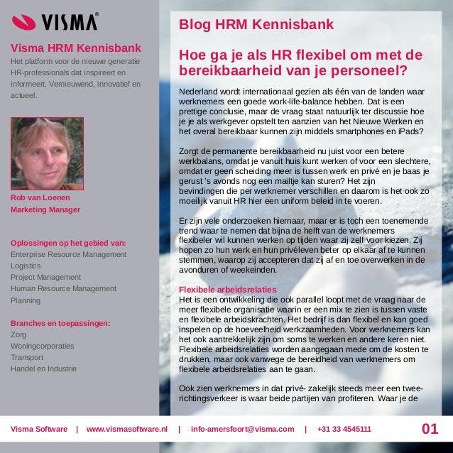 Visma HRM Kennisbank Het platform voor de nieuwe generatie HR-professionals dat inspireert en informeert. Vernieuwend, inn...