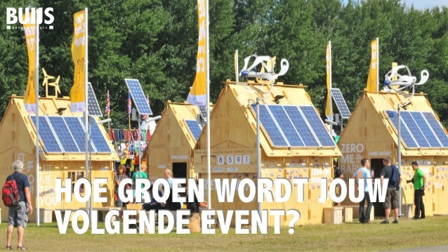 B E Y O N D E V E N T S HOE GROEN WORDT JOUW VOLGENDE EVENT?