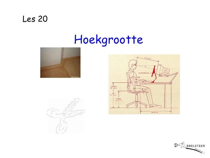 Les 20  Hoekgrootte