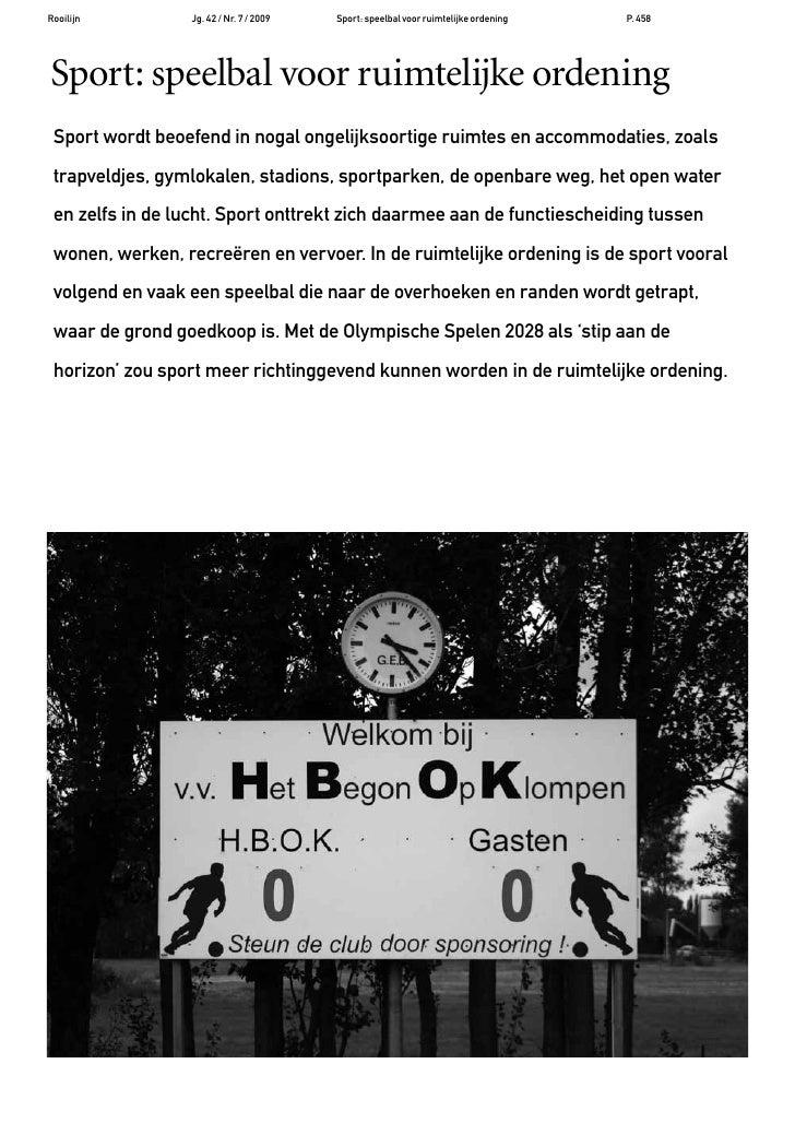 Rooilijn         Jg. 42 / Nr. 7 / 2009   Sport: speelbal voor ruimtelijke ordening   P. 458     Sport: speelbal voor ruimt...