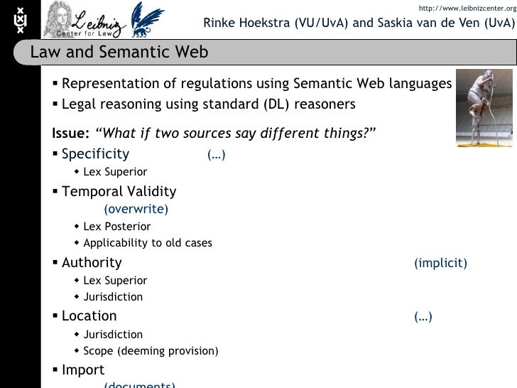 Law and Semantic Web<br />Representation of regulations using Semantic Web languages<br />Legal reasoning using standard (...