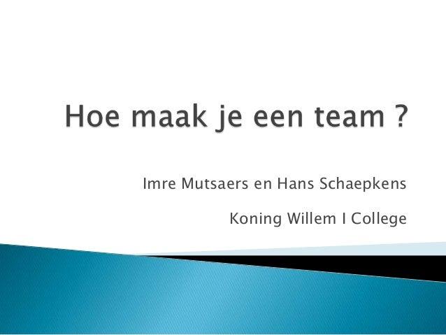 Imre Mutsaers en Hans SchaepkensKoning Willem I College