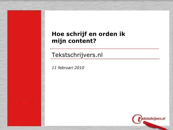Hoe schrijf en orden ik  mijn content?  Tekstschrijvers.nl 11 februari 2010