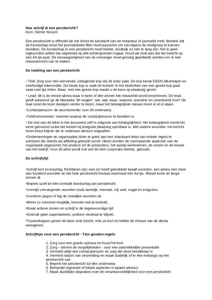 Hoe schrijf ik een persbericht?bron: Senter NovumEen persbericht is effectief als het direct de aandacht van de redacteur ...