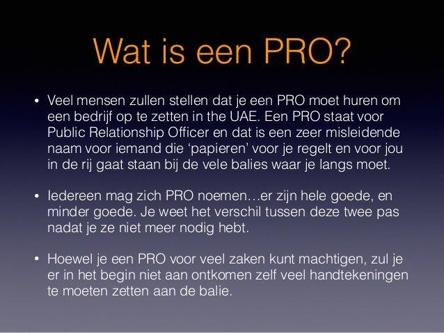 Wat is een PRO? • Veel mensen zullen stellen dat je een PRO moet huren om een bedrijf op te zetten in the UAE. Een PRO sta...