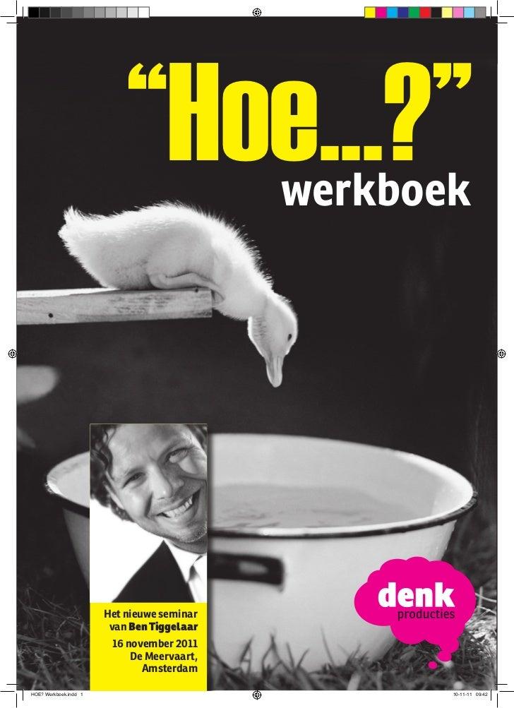 """Hoe...?""                           ""Hoe...?""        werkboek                       Het nieuwe seminar                    ..."