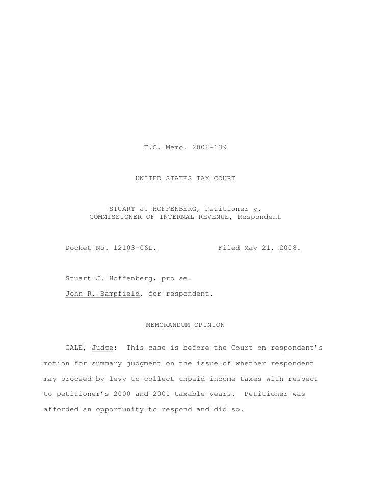 T.C. Memo. 2008-139                      UNITED STATES TAX COURT               STUART J. HOFFENBERG, Petitioner v.        ...