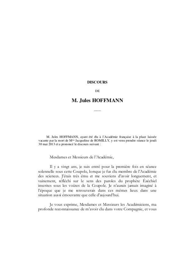 DISCOURSDEM. Jules HOFFMANN–––M. Jules HOFFMANN, ayant été élu à l'Académie française à la place laisséevacante par la mor...