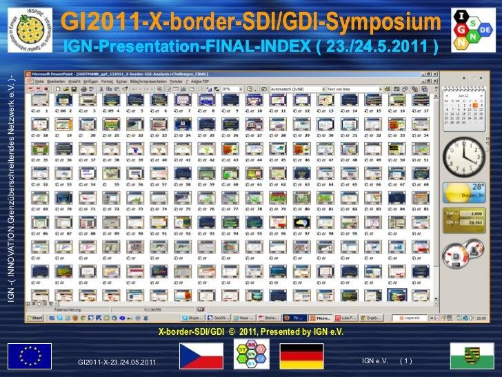 GI2011-X-border-SDI/GDI-Symposium                                                           IGN-Presentation-FINAL-       ...