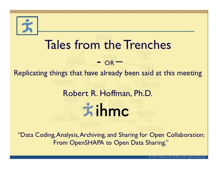 Tales from the Trenches                     - OR –Replicating things that have already been said at this meeting       ...