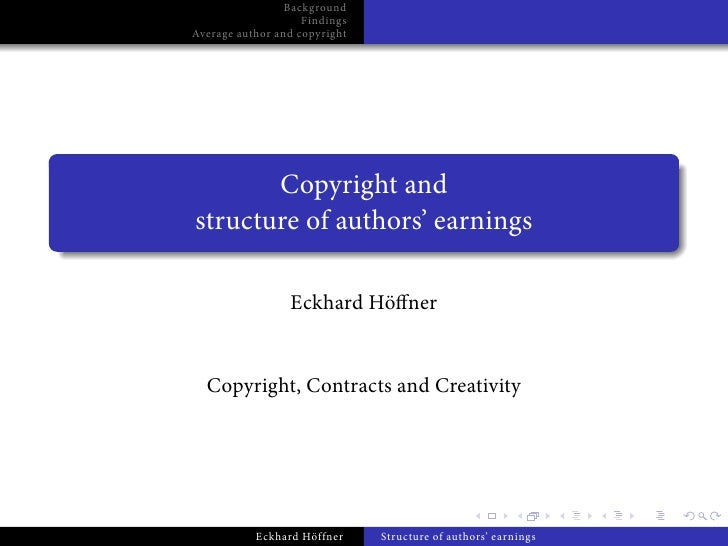 Background                    FindingsAverage author and copyright       Copyright andstructure of authors' earnings      ...