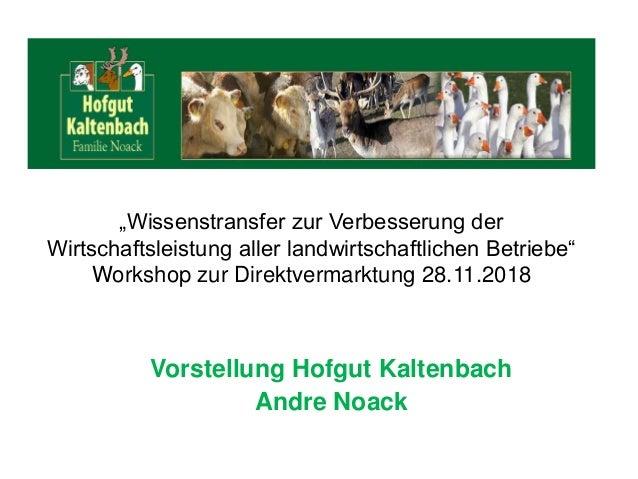 """""""Wissenstransfer zur Verbesserung der Wirtschaftsleistung aller landwirtschaftlichen Betriebe"""" Workshop zur Direktvermarkt..."""