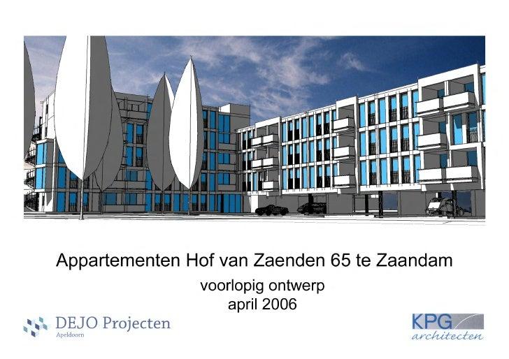 PlanmotivatieOp de locatie aan de Hof van Zaenden 65/67 staat momenteel een kantoorgebouw dat nu nog ingebruik is door Akt...