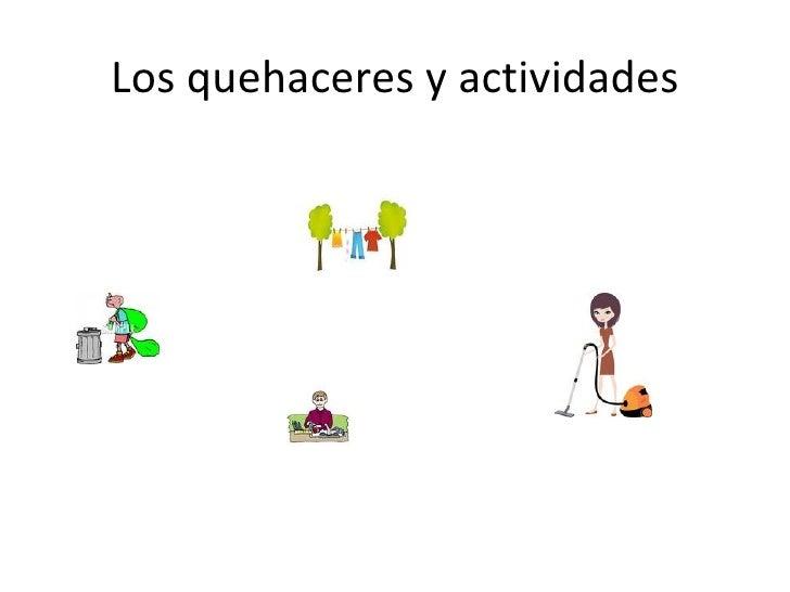 Los quehaceres y actividades