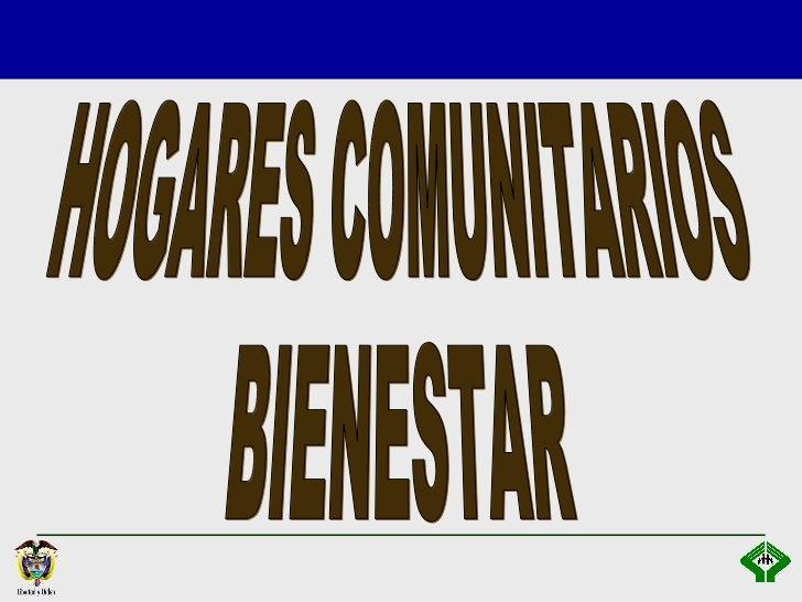 HOGARES COMUNITARIOS BIENESTAR