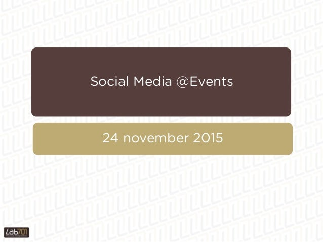Social Media @Events 24 november 2015