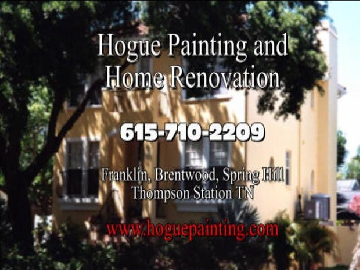 Hogue - House Painting and Home Renovations in Franklin / Brentwood TN