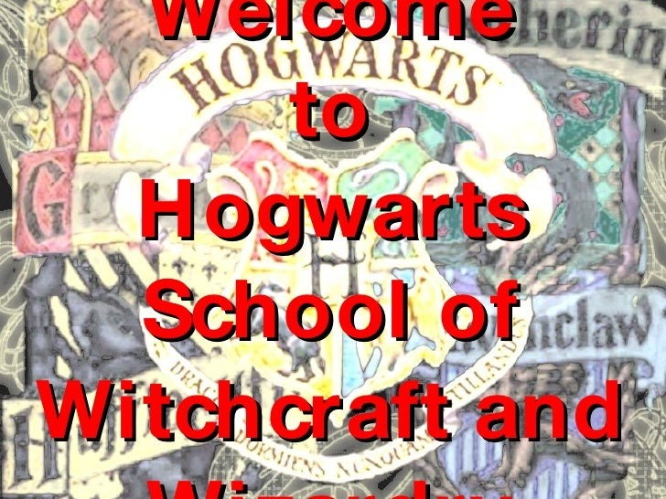Welcome to Hogwarts School of Witchcraft and Wizardry