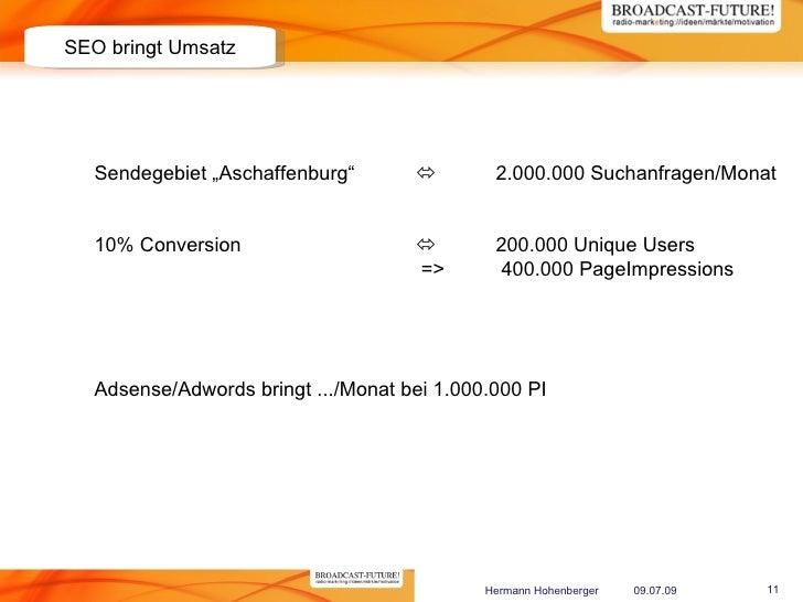 """SEO bringt Umsatz       Sendegebiet """"Aschaffenburg""""               2.000.000 Suchanfragen/Monat     10% Conversion        ..."""