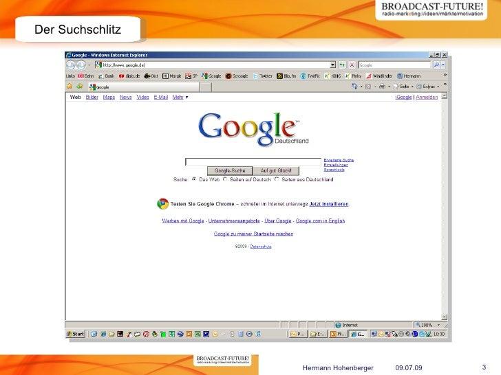 Der Suchschlitz                       Hermann Hohenberger   09.07.09   3