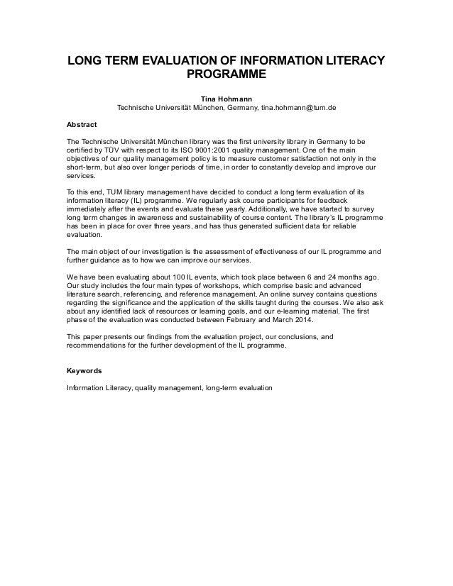 LONG TERM EVALUATION OF INFORMATION LITERACY PROGRAMME Tina Hohmann Technische Universität München, Germany, tina.hohmann@...