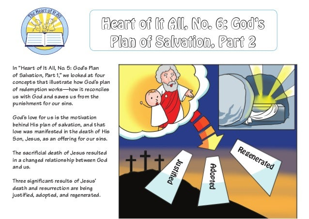 "In ""Heart of It All, No. 5: God's Plan of Salvation, Part 1,"" we looked at four concepts that illustrate how God's plan of..."