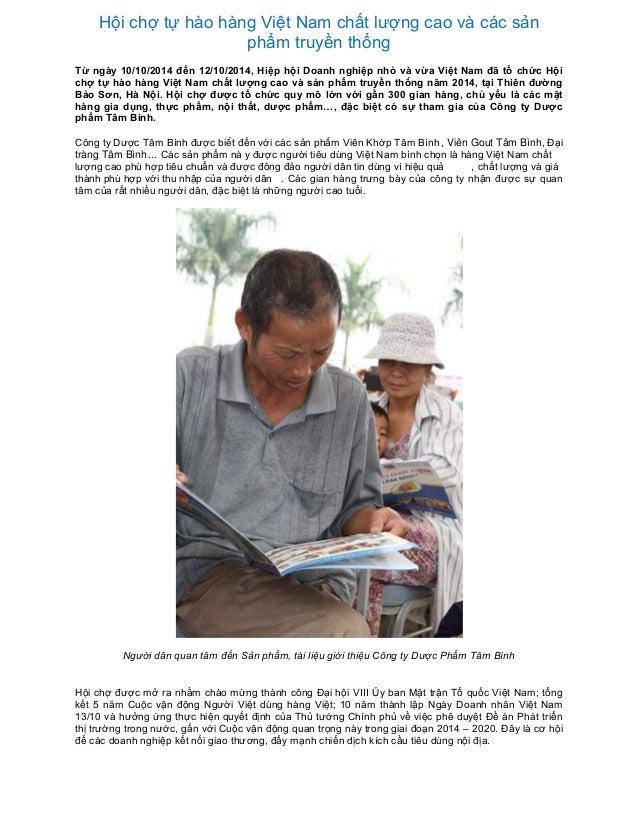 Hội chợ tự hào hàng Việt Nam chất lượng cao và các sản phẩm truyền thống Từ ngày 10/10/2014 đến 12/10/2014, Hiệp hội Doanh...