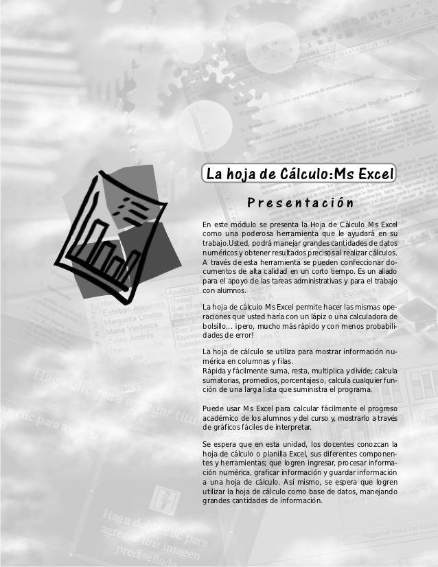 La hoja de Cálculo:Ms Excel                               La hoja de Cálculo:Ms Excel                                     ...
