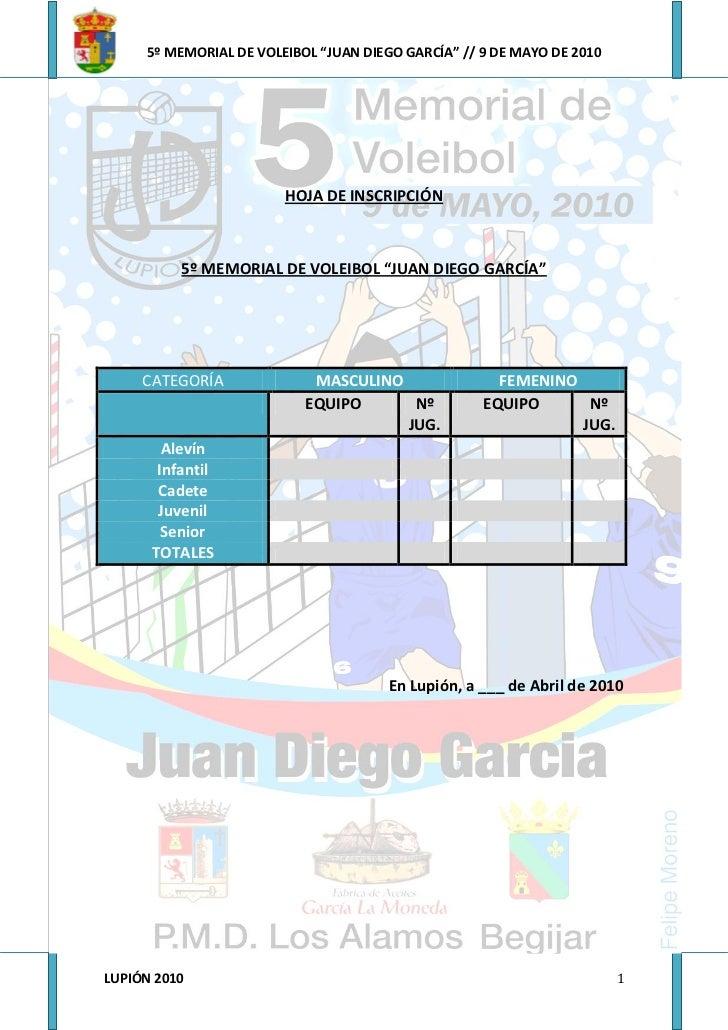 """5º MEMORIAL DE VOLEIBOL """"JUAN DIEGO GARCÍA"""" // 9 DE MAYO DE 2010                             HOJA DE INSCRIPCIÓN          ..."""