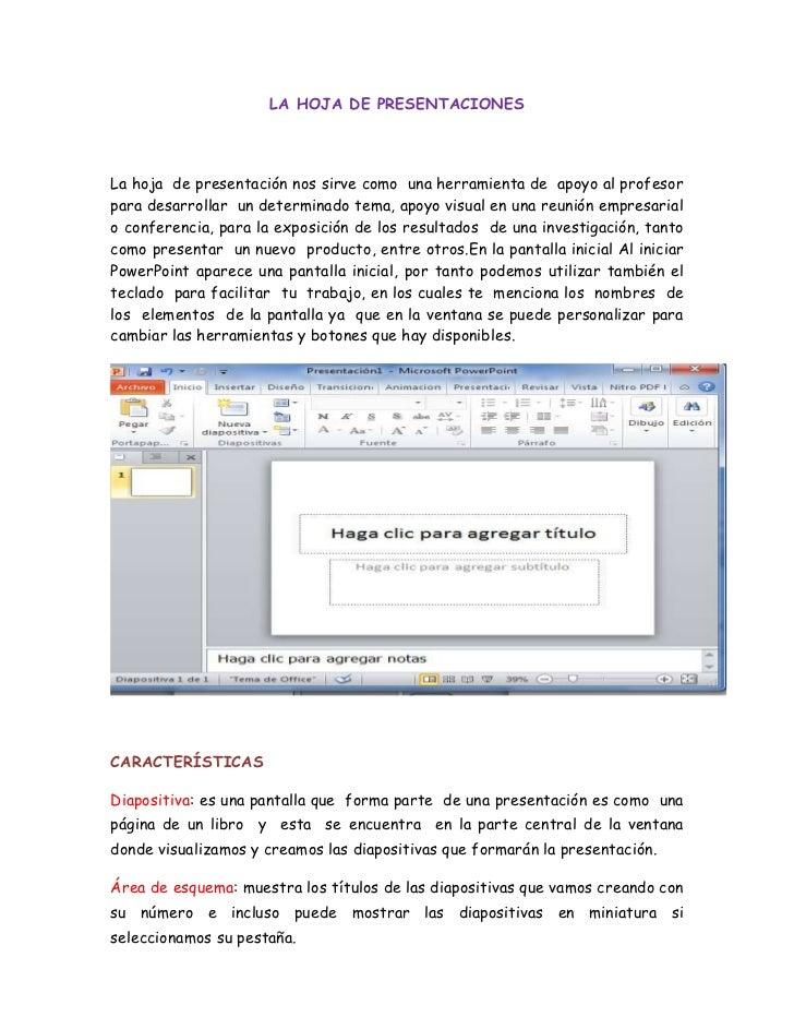 LA HOJA DE PRESENTACIONESLa hoja de presentación nos sirve como una herramienta de apoyo al profesorpara desarrollar un de...