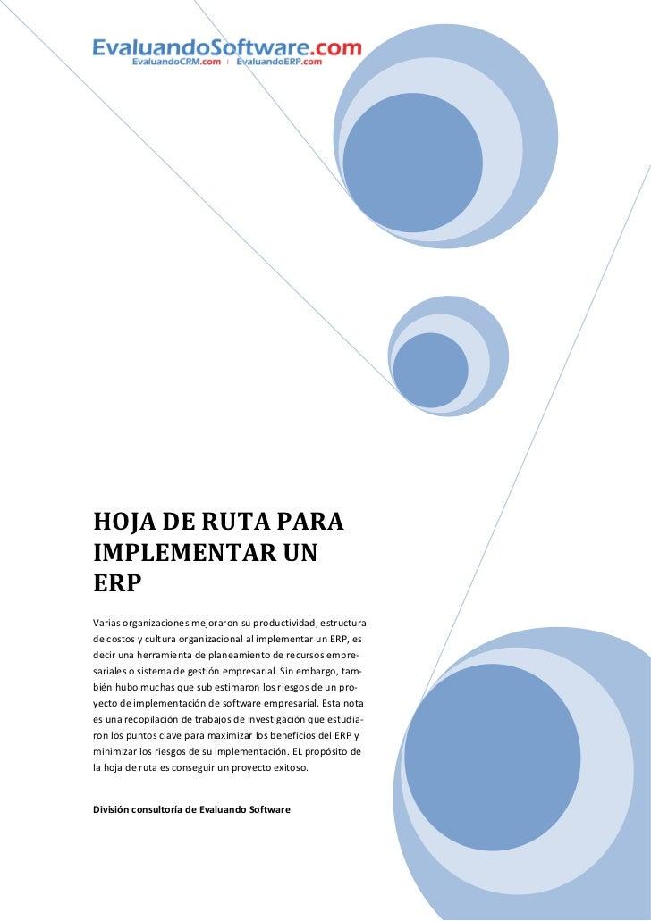 HOJA DE RUTA PARAIMPLEMENTAR UNERPVarias organizaciones mejoraron su productividad, estructurade costos y cultura organiza...