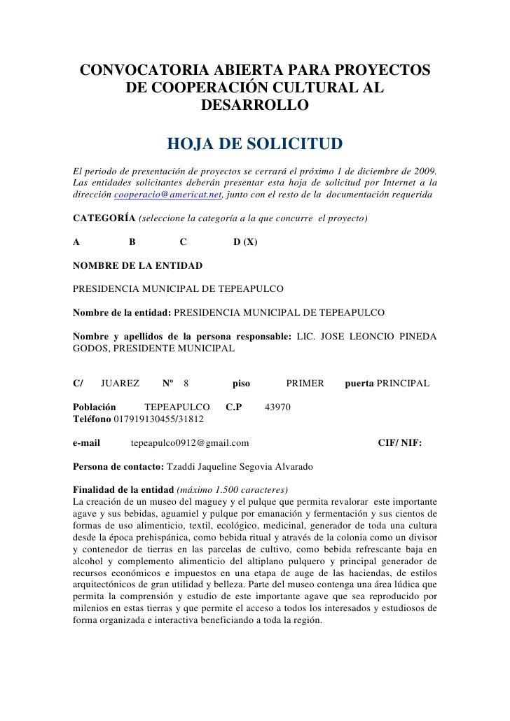 CONVOCATORIA ABIERTA PARA PROYECTOS      DE COOPERACIÓN CULTURAL AL              DESARROLLO                        HOJA DE...