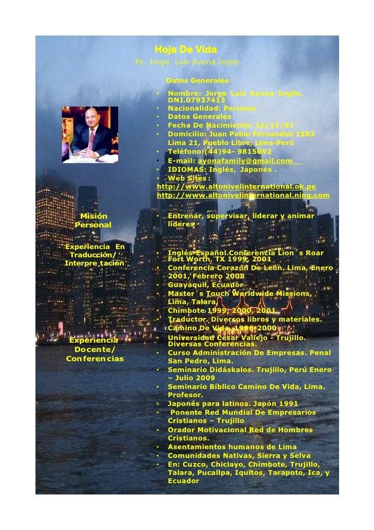 Hoja De Vida                   Ps. Jorge Luis Ayona Inglis                             Datos Generales                    ...