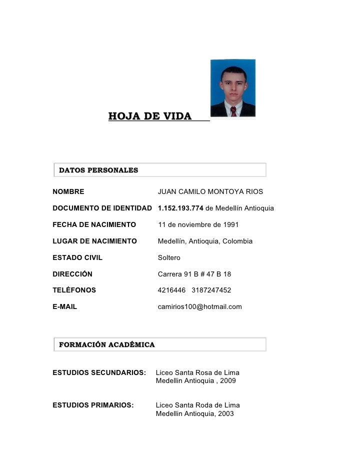 HOJA DE VIDA     DATOS PERSONALES   NOMBRE                     JUAN CAMILO MONTOYA RIOS  DOCUMENTO DE IDENTIDAD 1.152.193....