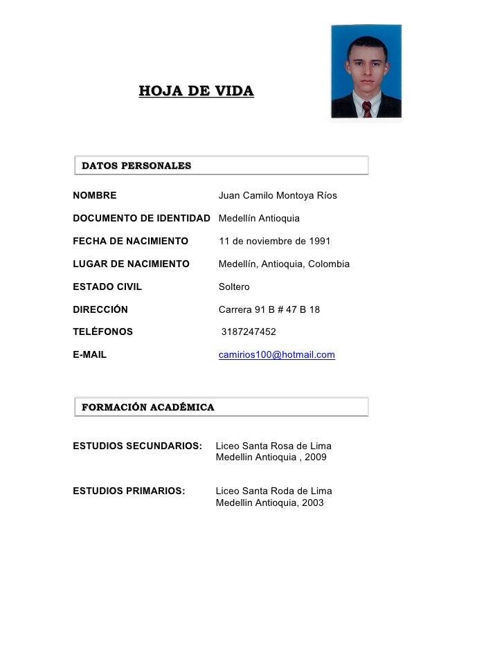 HOJA DE VIDA     DATOS PERSONALES   NOMBRE                    Juan Camilo Montoya Ríos  DOCUMENTO DE IDENTIDAD Medellín An...