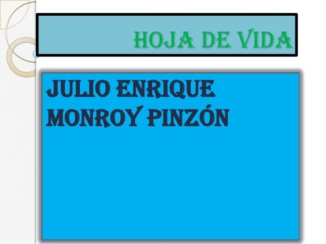 HOJA DE VIDAJULIO ENRIQUEMONROY PINZÓN
