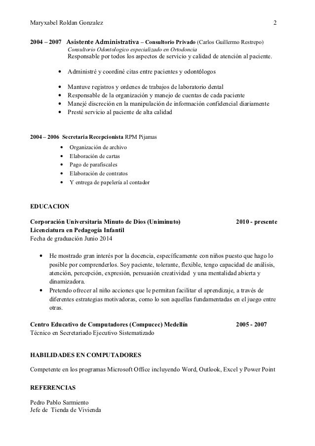 Maryxabel Roldan Gonzalez                                                                          22004 – 2007 Asistente ...